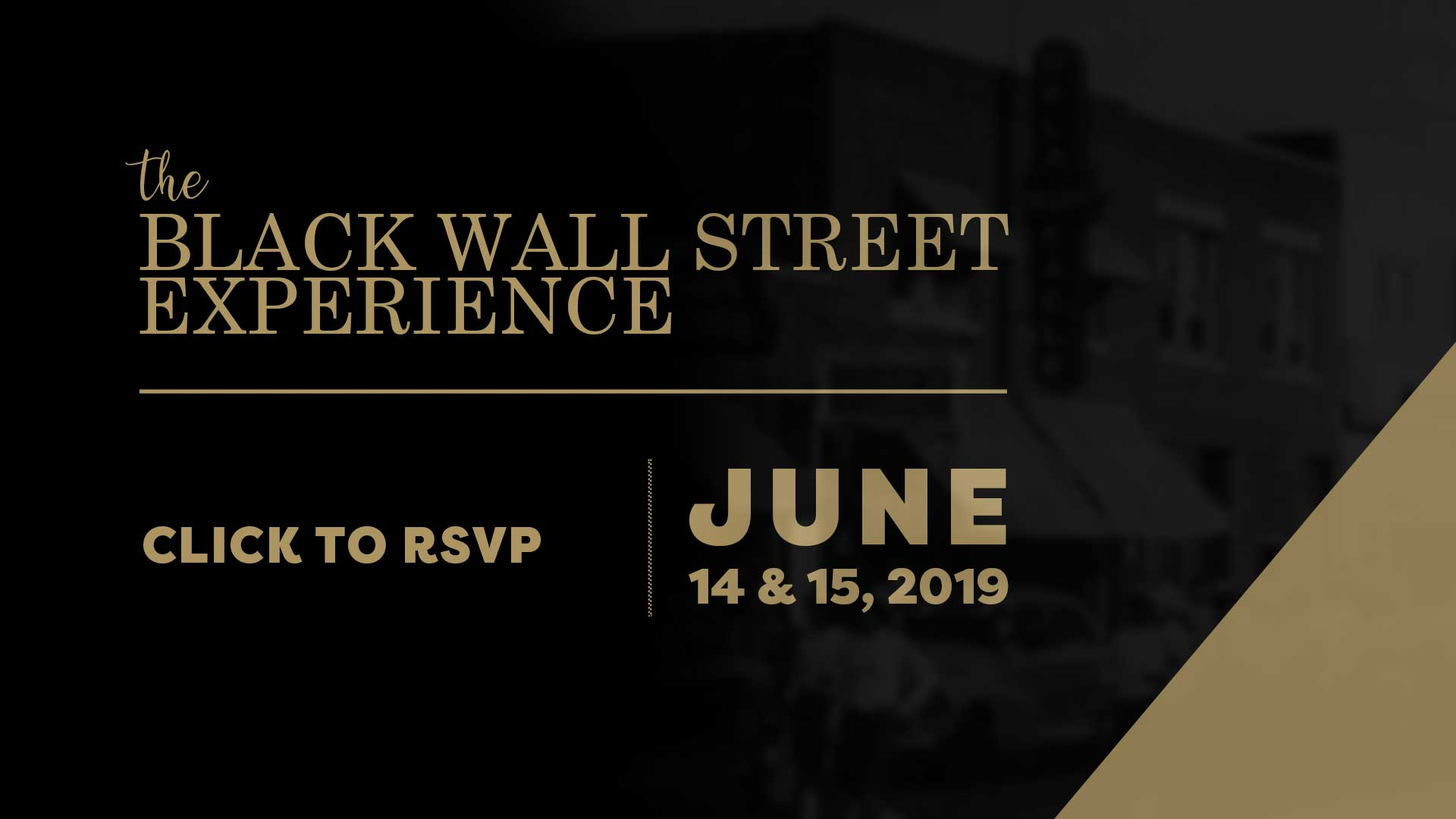 The Black Wall Street Experience: June 14-15, 2019